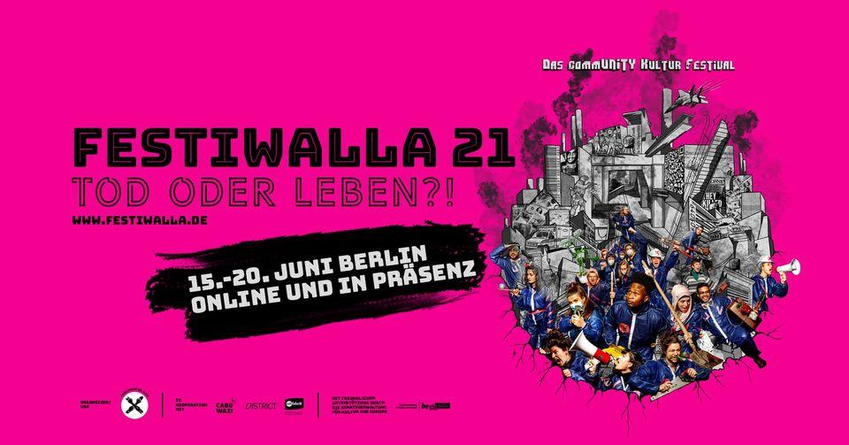 Berlin: Festiwalla 2021: Ölüm veya Yaşam? – Garip Bali