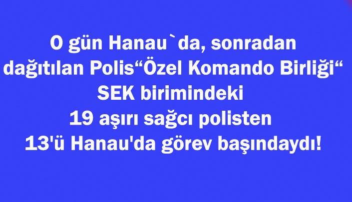 Hanau: Lağvedilen Spezialeinsatzkommando SEK (Özel Komando Birliği ), Hanau katliamının yaşandığı gece görevdeydi – Garip Bali